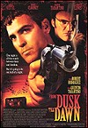 My recommendation: From Dusk Till Dawn