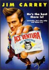 My recommendation: Ace Ventura