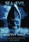 My recommendation: Ghost Ship