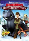 My recommendation: How to Train Your Dragon Gift of the Night Fury