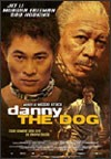 My recommendation: Danny The Dog