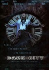 My recommendation: Dark City