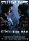 My recommendation: Demolition Man