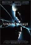 My recommendation: Unbreakable