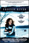 My recommendation: Frozen River