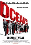 My recommendation: Oceans Twelve