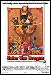 My recommendation: Enter the Dragon