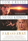 My recommendation: Far and Away